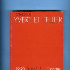 Sellos: DOS CATALOGOS IVERT-SELLOS DE ULTRAMAR-TOMO 5-1ª Y 2ª PARTE-AÑO 1998-VER FOTO ADICIONAL 2ª PARTE .. Lote 183772088