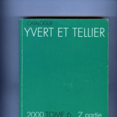 Sellos: CATALOGO IVERT-SELLOS DE ULTRAMAR-TOMO 6-2ª PARTE-AÑO 2000 .. Lote 183774168