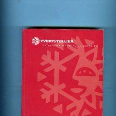 Sellos: CATALOGO IVERT SELLOS DE EUROPA D´OUEST-TOMO 3-3ª PARTE-AÑO 2004-DE PORTUGAL A YUGOSLAVIA .. Lote 183779395
