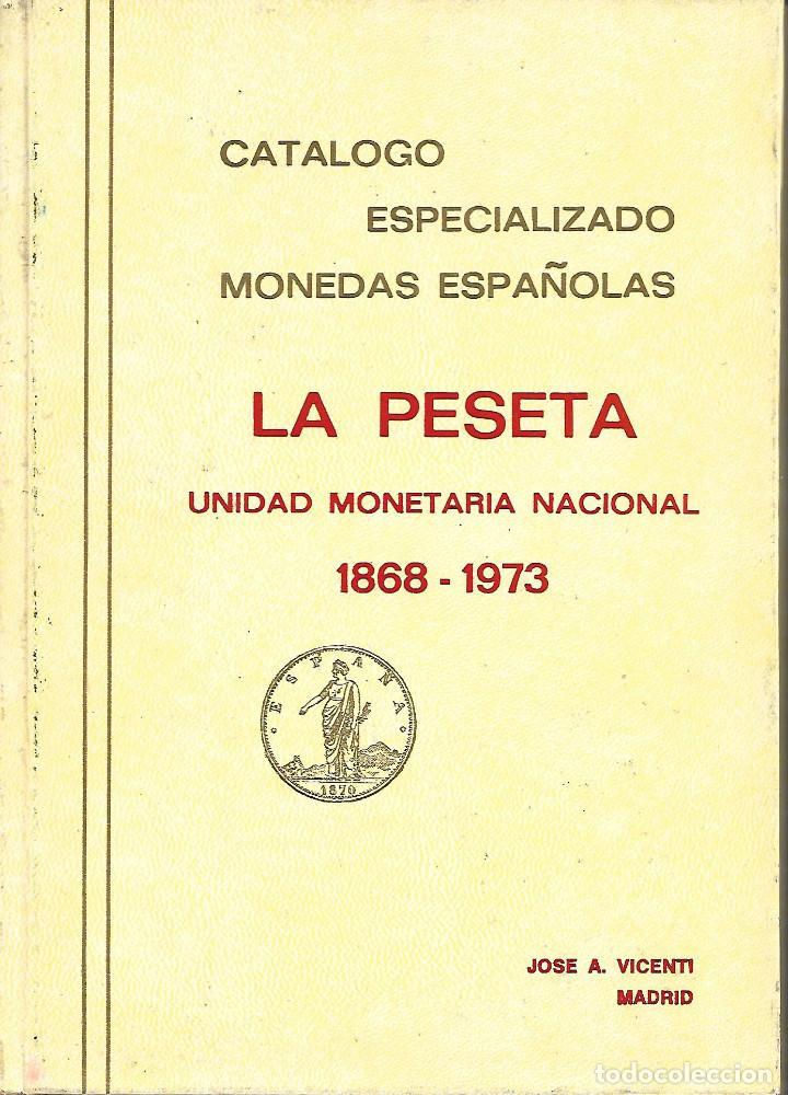 CATALOGO ESPECIALIZADO DE LA PESETA PERFECTO ESTADO (Filatelia - Sellos - Catálogos y Libros)