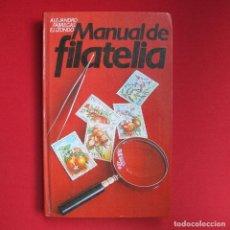 Sellos: MANUAL DE FILATELIA ALEJANDRO FABREGAS ELIZONDO 1978. Lote 191165222