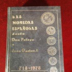 Francobolli: LAS MONEDAS ESPAÑOLAS DESDE DON PELAYO A JUAN CARLOS I 718 - 1978 CARLOS CASTÁN JUAN CAYÓN. Lote 193779517