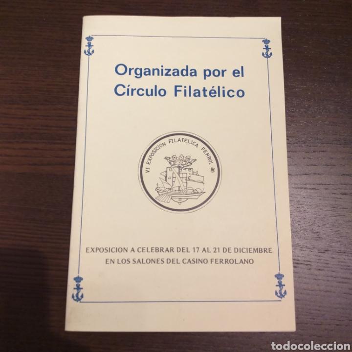 VI EXPOSICIÓN FILATÉLICA FERROL 80 (Filatelia - Sellos - Catálogos y Libros)