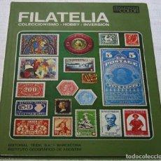 Sellos: FILATELIA, COLECCIONISMO, HOBBY , DIVERSIÓN. EDITORIAL TEIDE. 1973. Lote 194561585