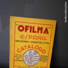 Sellos: OFILMA. CATALOGO DE LOS SELLOS DE CORREOS EMITIDOS DESDE EL 18 DE JULIO DE 1936.. Lote 195202553
