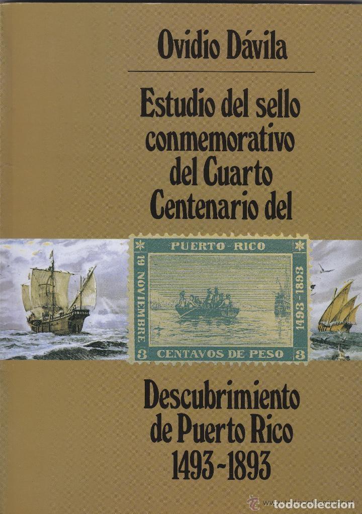 ESTUDIO SELLO CONMEMORATIVO IV CENTENARIO DESCUBIMIENTO PUERTO RICO 1493 - 1893 (Filatelia - Sellos - Catálogos y Libros)