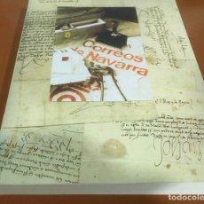 Sellos: HISTORIA DEL CORREO EN NAVARRA - ORÍGENES HASTA SIGLO XX - L. Mª MARÍN ARROYO - ZARAGOZA - 1999. Lote 195324167