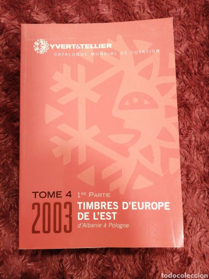 CATALOGO YVERT 2003 EUROPA DEL ESTE DE ALBANIA A POLONIA (Filatelia - Sellos - Catálogos y Libros)