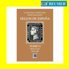 Sellos: CATÁLOGO EDIFIL ESPECIALIZADO SELLOS DE ESPAÑA. TOMO I. EDICIÓN 2020.SIGLO XIX. 1850/1900. Lote 196124270