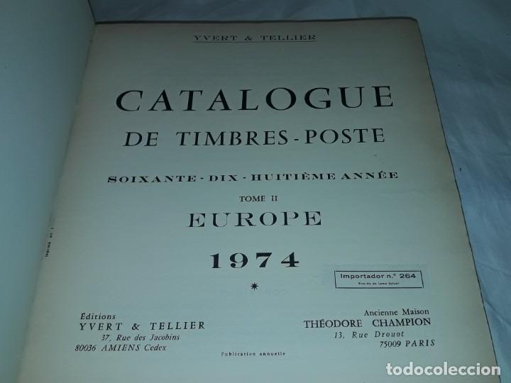 ANTIGUO CATALOGO DE SELLOS CATALOGUE DE TIMBRES POSTE EUROPA IVERT TELLIER TOMO II AÑO 1974 (Filatelia - Sellos - Catálogos y Libros)