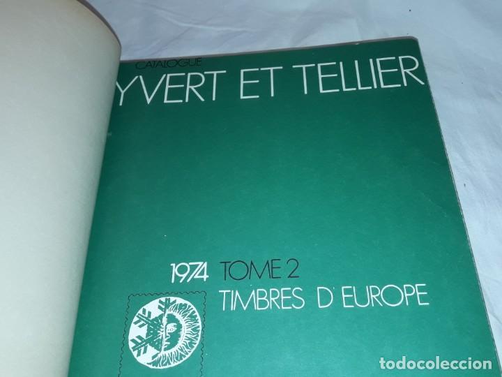 Sellos: Antiguo catalogo de sellos Catalogue de Timbres Poste Europa Ivert Tellier Tomo II año 1974 - Foto 8 - 196816545