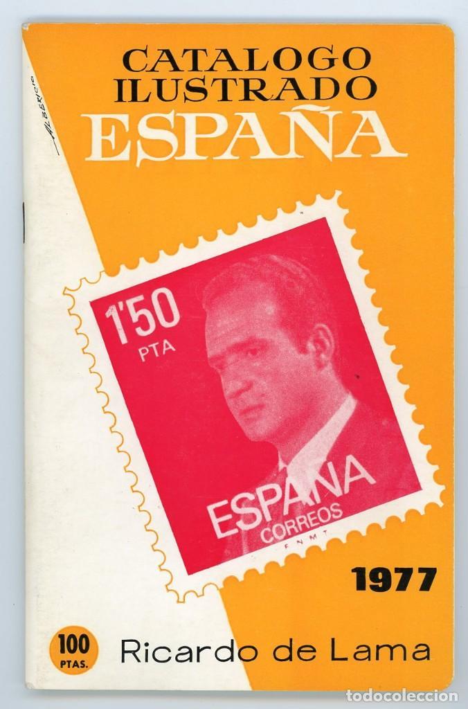 CATÁLOGO ILUSTRADO ESPAÑA 1977. RICARDO DE LAMA. YVERT Y TELLIER (Filatelia - Sellos - Catálogos y Libros)