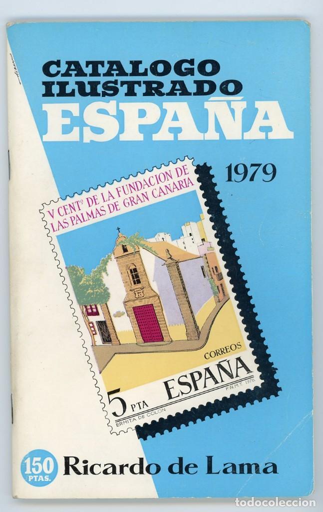 CATÁLOGO ILUSTRADO ESPAÑA 1979. RICARDO DE LAMA. YVERT Y TELLIER (Filatelia - Sellos - Catálogos y Libros)