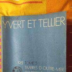 Timbres: A DE LOTES VENDIDOS CATALOGUE YVERT ET TELLIER 1981 TOME 5 (864PÁG). Lote 198285780