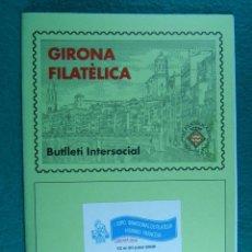 Sellos: I EXPO BINACIONAL DE FILATELIA HISPANO FRANCESA-GIRONA 12 AL 20 JULIO 2008-BUTLLETI Nº 253.. Lote 198555108