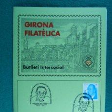 Sellos: EXPO FILATELIA FIRES I FESTES DE SANT NARCIS GIRONA-JOAQUIM PLA DALMAU-2005-BUTLLETI Nº 254.. Lote 198555408
