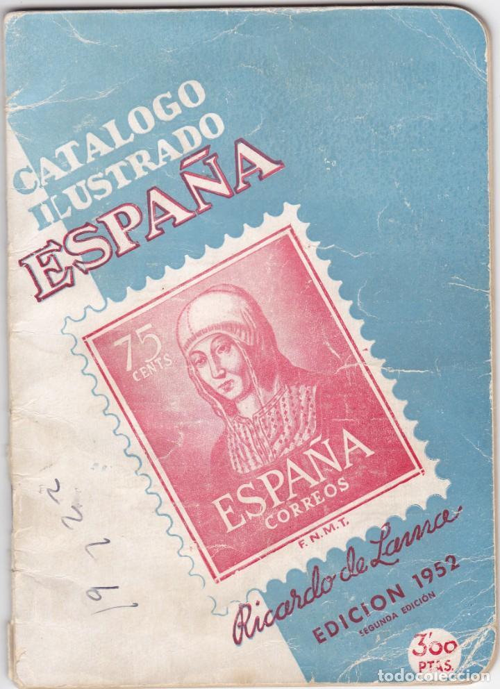 CATALOGO ILUSTRADO ESPAÑA RICARDO DE LAMA EDICIÓN 1952 SEGUNDA EDICIÓN (Filatelia - Sellos - Catálogos y Libros)