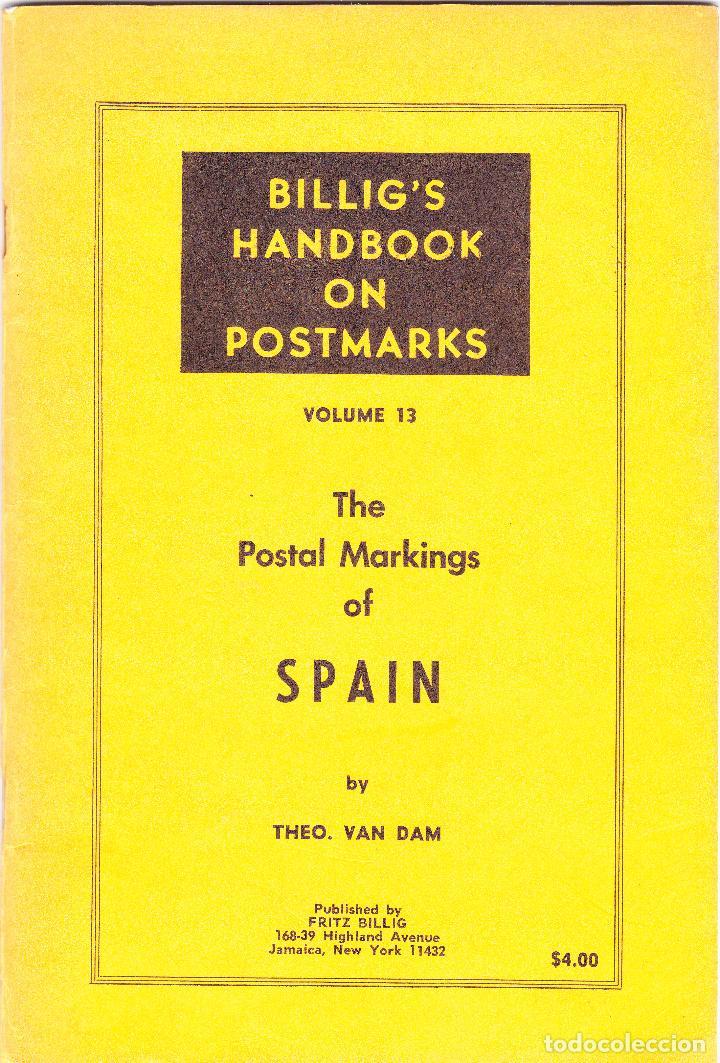 THE POSTAL MARKINGS OF SPAIN - THEO VAN DAM 74 PÁGINAS (Filatelia - Sellos - Catálogos y Libros)