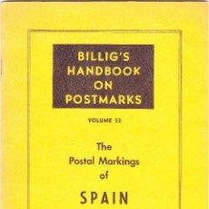 Sellos: THE POSTAL MARKINGS OF SPAIN - THEO VAN DAM 74 PÁGINAS. Lote 200889158