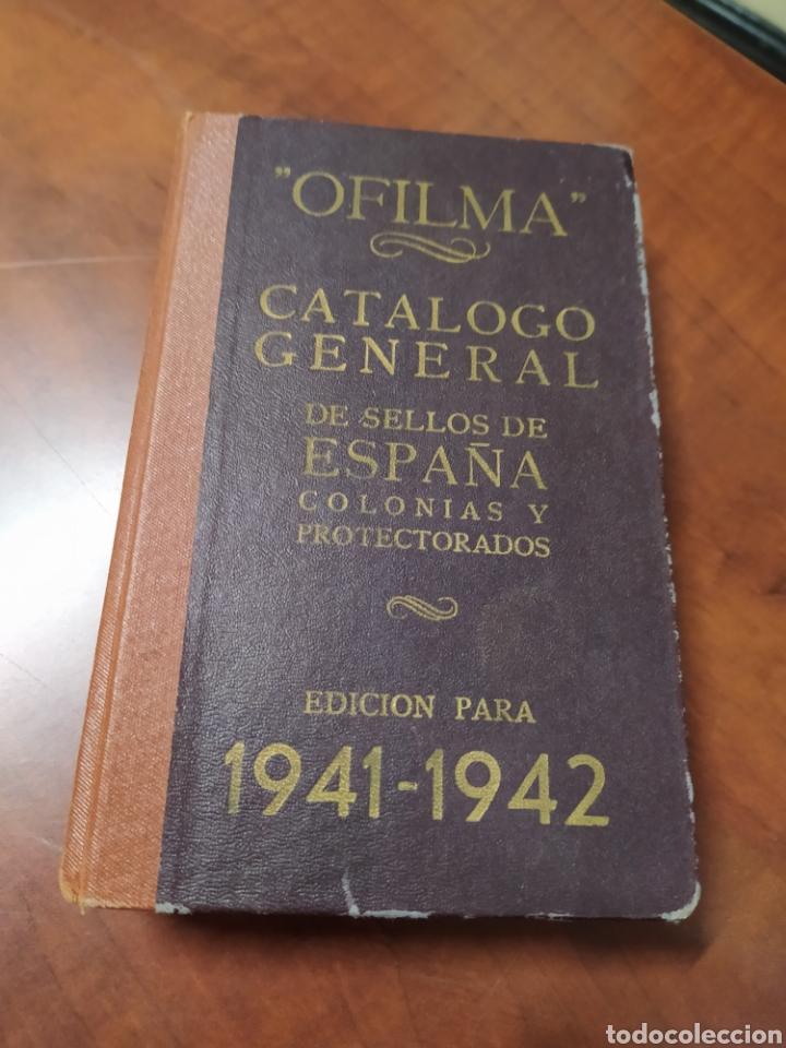 CATALOGO GENERAL DE SELLOS DE ESPAÑA COLONIAS Y PROTECTORADO 1941 (Filatelia - Sellos - Catálogos y Libros)
