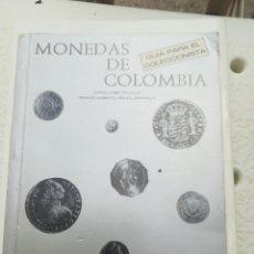 Sellos: MONEDAS DE COLOMBIA GUÍA PARA COLECCIÓNISTA URIBE TRUJILLO Y HENAO JARAMILLO. Lote 202962768