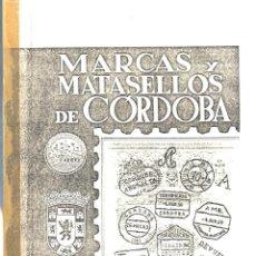 Sellos: MARCAS Y MATASELLOS DE CORDOBA - ANDRES MUÑOZ FUENTES + REGALO DISCURSO J.HOOGHUIS - LEER - FOTOS AD. Lote 203518638