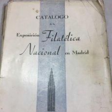 Sellos: CATÁLOGO DE LA EXPOSICIÓN FILATÉLICA NACIONAL EN MADRID ABRIL DE 1936. Lote 205023781