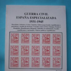 Sellos: OFERTA - GUERRA CIVIL ESPAÑA ESPECIALIZADA 1931-1945 --- ESTUDIO FILATELICO (SEVILLA) - 1994 - VER. Lote 205444462