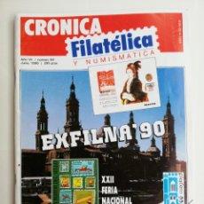 Sellos: REVISTA CRÓNICA FILATÉLICA Y NUMISMÁTICA N 68,1990. Lote 207010547