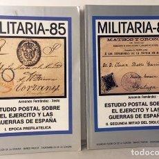 Sellos: ESTUDIO POSTAL SOBRE EL EJÉRCITO Y LAS GUERRAS DE ESPAÑA. (2 VOL: 1. E. PREFILATÉLICA Y 2. S. XIX. Lote 207515061