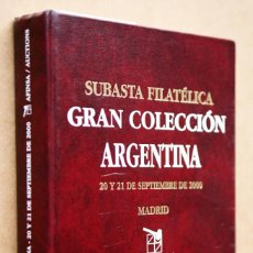 Sellos: GRAN COLECCIÓN ARGENTINA. CATÁLOGO DE SUBASTA DE AFINSA, 2000. Lote 207661413