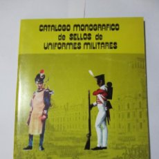 Timbres: CATALOGO MONOGRAFICO DE SELLOS DE UNIFORMES MILITARES. Lote 210326373
