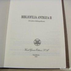 Sellos: BIBLIOFILIA ANTIGUA II ESTUDIOS BIBLIOGRAFICOS BAS CARBONELL MANUEL Y OTROS 1993. Lote 210557677