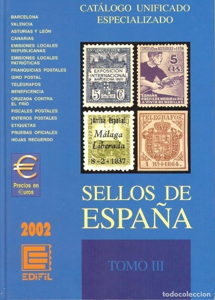 CATÁLOGO ESPECIALIZADO EDIFIL 2002 TOMO III (Filatelia - Sellos - Catálogos y Libros)