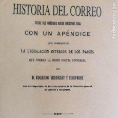 Sellos: HISTORIA DEL CORREO 1894 - DESDE SUS ORIGENES HASTA NUESTROS DÍAS - EDUARDO VERDEGAY - FILATELIA. Lote 212148185