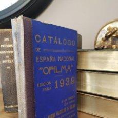 Sellos: CATALOGO OFILMA DE ESPAÑA NACIONAL 1939. Lote 212638377