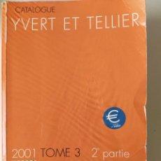 Francobolli: CATALOGUE DE TIMBRES-POSTE. EUROPE DE L'OUEST. 2001. YVERT & TELLIER. TOME 3.1006 PGS,. Lote 213332016