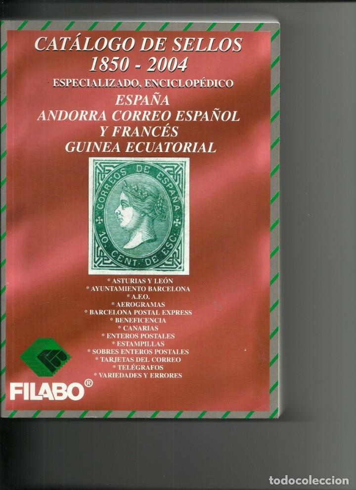 CATALOGO DE SELLOS DE ESPAÑA Y DEPENDENCIAS POSTALES, DE 1850 A 2004, NUEVO (Filatelia - Sellos - Catálogos y Libros)