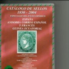 Sellos: CATALOGO DE SELLOS DE ESPAÑA Y DEPENDENCIAS POSTALES, DE 1850 A 2004, NUEVO. Lote 213541265