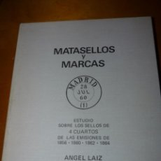 Sellos: LIBRO MATASELLOS Y MARCAS ESTUDIO SELLOS 4 CUARTOS ANGEL LAIZ 1856-1860-1862 NUMERADO. Lote 213620756