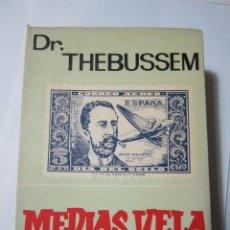 Francobolli: MEDIAS VELA Y OTRAS CARTAS, DR THEBUSSEM, LA CORNETA 7. Lote 213691908