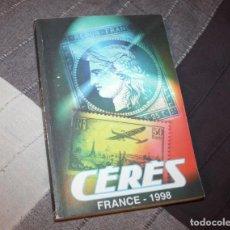 Sellos: CATÁLOGO DE SELLOS DE FRANCIA 1998 CERÈS. BUENA CONSERVACIÓN.. Lote 215211075