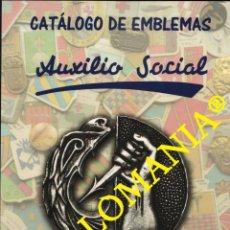 Francobolli: CATALOGO DE EMBLEMAS AUXILIO SOCIAL GUERRA CIVIL ESPAÑOLA PRIMERA EDICION 2017 TC22432. Lote 248738410