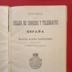 Sellos: HISTORIA DE LOS SELLOS DE CORREOS Y TELEGRAFOS DE ESPAÑA. ALEÑA FERNÁNDEZ 1901. Lote 217221956