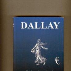 Sellos: LIBRO CATALOGO SELLOS DE FRANCIA=DALLAY=AÑO 1999-PAGINAS 576-VER FOTOS ADICIONALES .. Lote 217588071