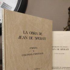 Sellos: LA OBRA DE JEAN DE SPERATI - ESPAÑA Y COLONIAS ESPAÑOLAS + CATÁLOGO EXPOSICIÓN.. Lote 217829715