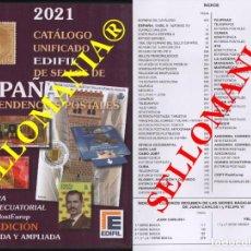 Timbres: CATALOGO EDIFIL 2021 SELLOS DE ESPAÑA Y EX COLONIAS SPANISH COLONIES STAMPS. Lote 218424883