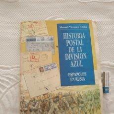Sellos: HISTORIA POSTAL DE LA DIVISIÓN AZUL. ESPAÑOLES EN RUSIA. Lote 218876326