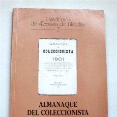 Sellos: ALMANAQUE DEL COLECCIONISTA PARA 1901. EDICIÓN FACSÍMIL. CUADERNOS DE REVISTA DE FILATELIA, 7. Lote 219129418