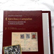 Francobolli: ARMANDO FERNÁNDEZ-XESTA EJÉRCITOS Y CAMPAÑAS DE ISABEL II A LA SEGUNDA REPÚBLICA EDIFIL. Lote 219182033